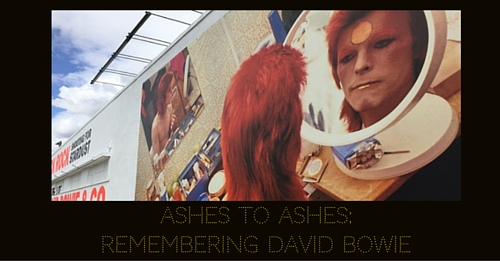 Ashes to Ashes: Remembering David Bowie
