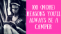 100 more reasons you'll always be a camper