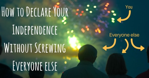 how to declare your independence